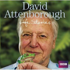 David Attenborough's Life Stories - Cover of the audio book based on the series