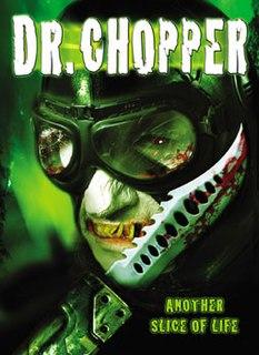 <i>Dr. Chopper</i> 2005 film by Lewis Schoenbrun