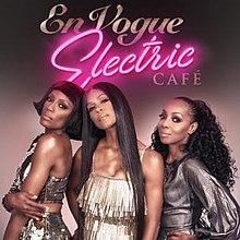 0d657c3fc3 Electric Café (En Vogue album) - Wikipedia