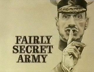 <i>Fairly Secret Army</i> British sitcom