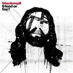 Friend or Foe? (Blackmail album) - Image: Friend or Foe (Blackmail album) coverart