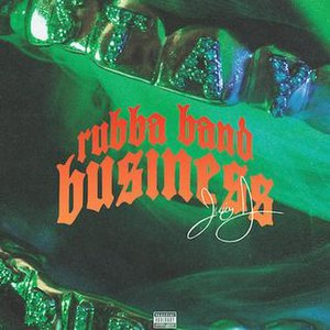 Rubba Band Business - Image: Juicy j rubba band business album cover