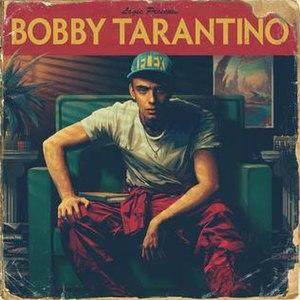 Bobby Tarantino - Image: Logic Bobby Tarantino (album cover)