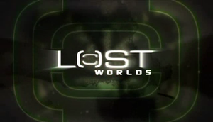 Lost Worlds (TV series) - Lost Worlds title screen