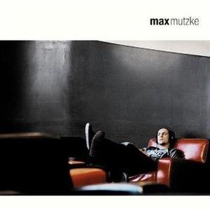 Max Mutzke (album) - Image: Max Mutzke (album)