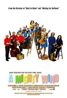 <i>A Mighty Wind</i> 2003 film by Christopher Guest