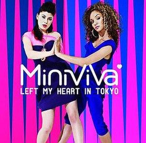 Left My Heart in Tokyo - Image: Minivivalmiht