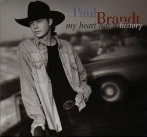 My Heart Has a History - Image: Paul Brandt My Heart Has a History single