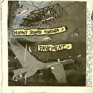 Perfect Sound Forever (EP) - Image: Pavement Perfect Sound Forever