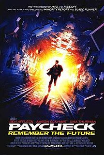 <i>Paycheck</i> (film) 2003 film directed by John Woo