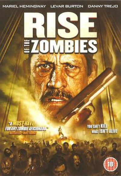 Picture of a movie: Rise Of The Zombies