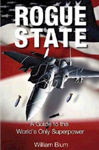 Rogue State: A Guide to the World's Only Superpower - Image: Rogue State