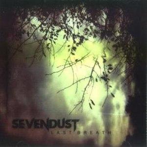 Last Breath (song) - Image: Sevendust lastbreath