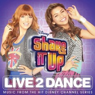 Shake It Up: Live 2 Dance - Image: Shake It Up Live To Dance