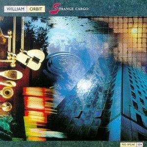 Strange Cargo (William Orbit album) - Image: Strange Cargo