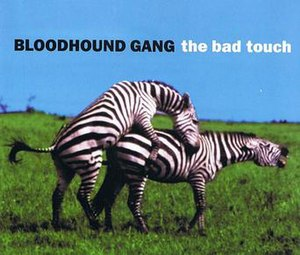 The Bad Touch - Image: The Bad Touch Bloodhound
