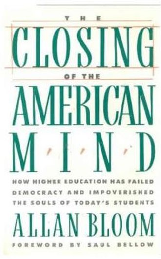 The Closing of the American Mind - Cover of the first edition