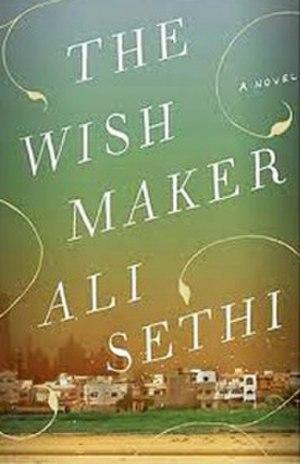 Ali Sethi - The Wish Maker book cover