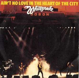 Ain't No Love in the Heart of the City - Image: WS Ain't No Love Single