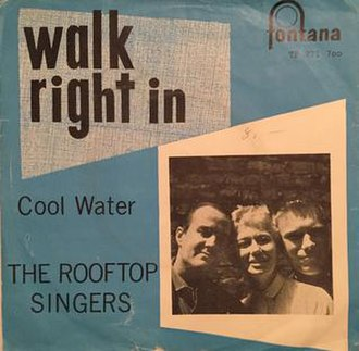 Walk Right In - Image: Walk Right In The Rooftop Singers