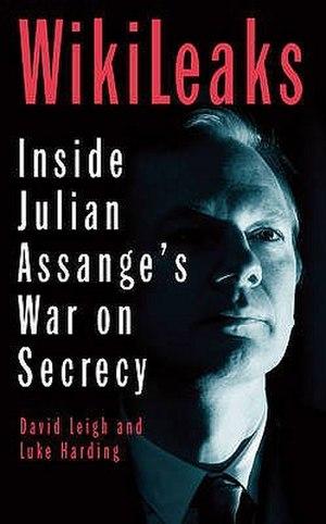 WikiLeaks: Inside Julian Assange's War on Secrecy - Image: Wiki Leaks Inside Julian Assange's War on Secrecy