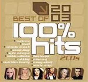 100% Hits: Best of 2003 - Image: 100% Hits Best of 2003