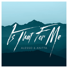 Alesso and Anitta - Is That for Me.png