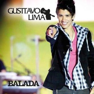 Balada (Gusttavo Lima song) - Image: Balada by gusttavo lima