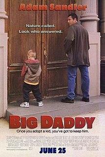 <i>Big Daddy</i> (1999 film) 1999 film by Dennis Dugan