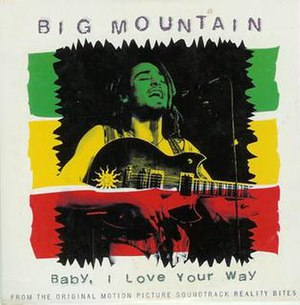 Baby, I Love Your Way - Image: Big Mountain BIYW