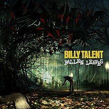Billy Talent - Fallen Leaves.JPG