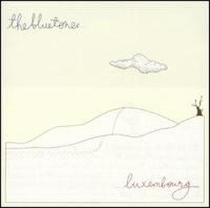 Luxembourg (album) - Image: Bluetones Luxembourg