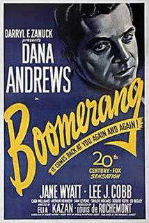 <i>Boomerang</i> (1947 film) 1947 film by Elia Kazan