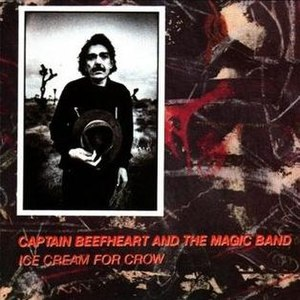 Ice Cream for Crow - Image: Captain Beefheart Ice Cream for Crow