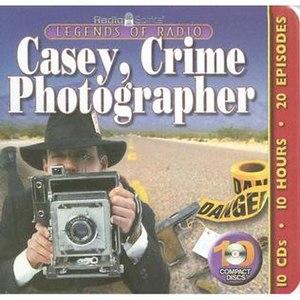 Casey, Crime Photographer (radio) - Image: Caseycrimephotogcd