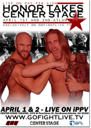 Honor Takes Center Stage - Promotional poster featuring The Kings of Wrestling (Claudio Castagnoli and Chris Hero)