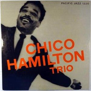Chico Hamilton Trio - Image: Chico Hamilton Trio