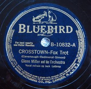 Crosstown (Glenn Miller song) - 1940 RCA Bluebird 78 single, B-10832-A, by Glenn Miller and His Orchestra.