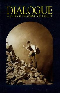 <i>Dialogue: A Journal of Mormon Thought</i> quarterly journal of Mormonism and the LDS Movement