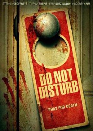 Do Not Disturb (2013 film) - Image: Do Not Disturb (2013 film) dvd cover