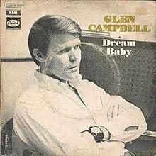 Dream Baby (How Long Must I Dream) - Glen Campbell.jpg