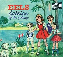 Eels-Daisies Of The Galaxy.JPG