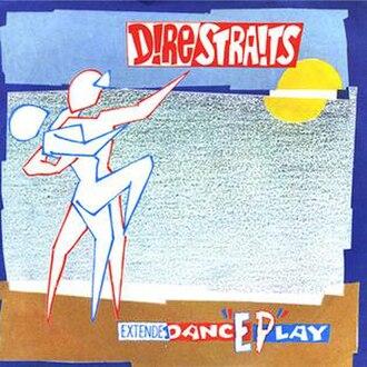 ExtendedancEPlay - Image: Extendedanc E Play (Dire Straits album cover art)