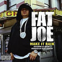make it rain fat joe I