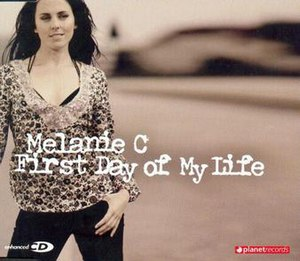 First Day of My Life (Melanie C song) - Image: Firstdayofmylifecove r