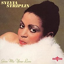 Sylvia Striplin Give Me Your Love You Cant Turn Me Away