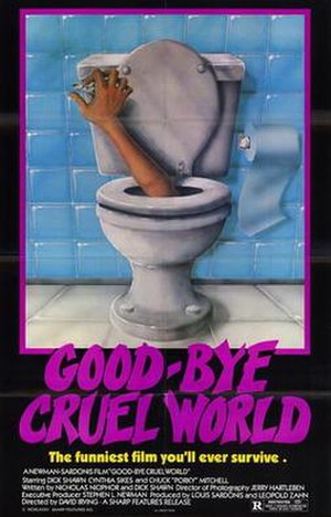 Good-bye, Cruel World - Image: Good bye cruel world movie poster 1982