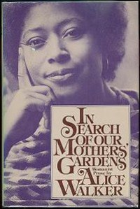 Alice Walker in Search of Our Mothers' Gardens
