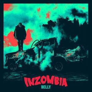 Inzombia (mixtape) - Image: In Zombia Belly