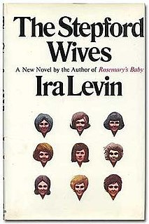 <i>The Stepford Wives</i> American novel by Ira Levin (1972)